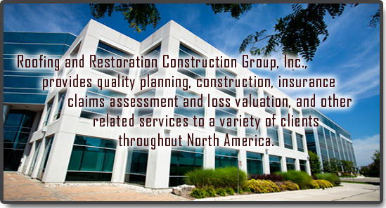 Roofing Restoration & Construiction Group